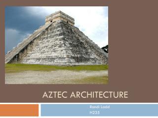 AZTEC ARCHITECTURE