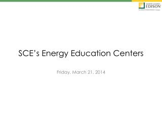 SCE's Energy Education Centers