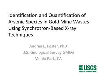 Identification and Quantification of Arsenic Species in Gold Mine Wastes Using Synchrotron-Based X-ray Techniques
