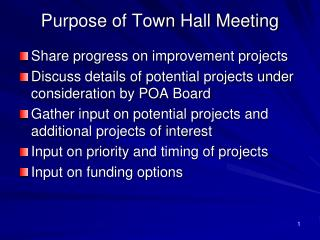 Purpose of Town Hall Meeting
