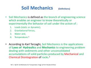 Ref. 1. Pg # 8. Soil Mechanics for Transportation  Engg. by Prof. Shaukat Ali Khan