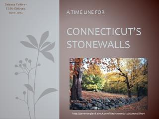 A Time Line for Connecticut's Stonewalls