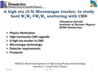 A high eta (3-5)  Micromegas  tracker, to study hard W L W L W L W L  scattering with CMS