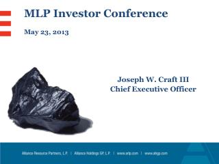 MLP Investor Conference May 23, 2013