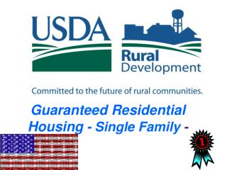 Guaranteed Residential Housing  - Single Family  -