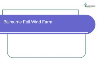 Balmurrie Fell Wind Farm