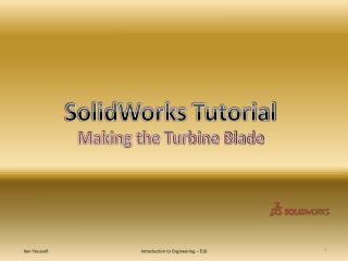 SolidWorks  Tutorial Making the Turbine Blade