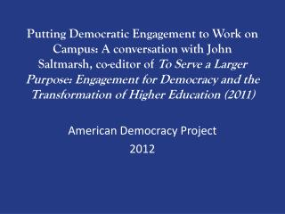 American Democracy Project 2012