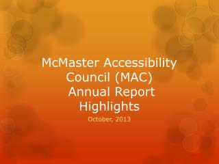 McMaster Accessibility Council (MAC)  Annual Report Highlights