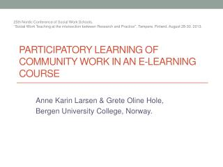 PARTICIPATORY LEARNING OF COMMUNITY WORK IN AN E-LEARNING COURSE