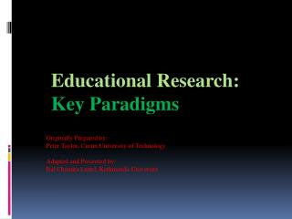 Educational Research: Key Paradigms