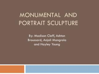 Monumental  and Portrait Sculpture
