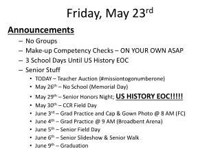 Friday, May 23 rd