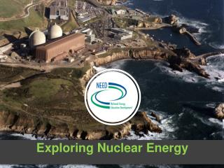 Exploring Nuclear Energy