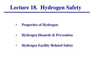 Lecture  18.   Hydrogen Safety