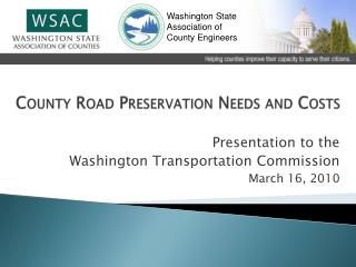 County Road Preservation Needs and Costs