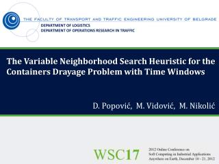 The Variable Neighborhood Search Heuristic for the  Containers Drayage Problem with Time Windows