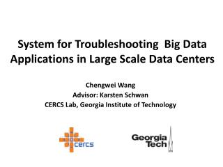 System for Troubleshooting  Big Data Applications in Large Scale Data Centers