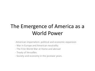 The Emergence of America as a World Power