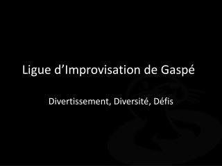Ligue d'Improvisation de Gaspé