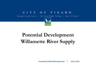 Potential Development Willamette River Supply