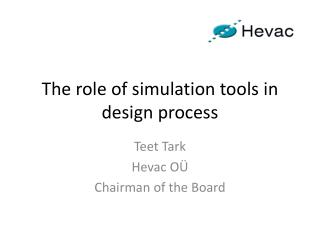 The role of simulation tools  in  design  process