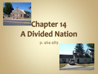 Chapter 14 A Divided Nation