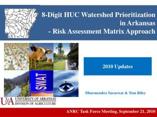 8-Digit HUC Watershed  Prioritization in Arkansas -  Risk Assessment Matrix Approach