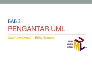 Bab 3 p ENGANTAR UML