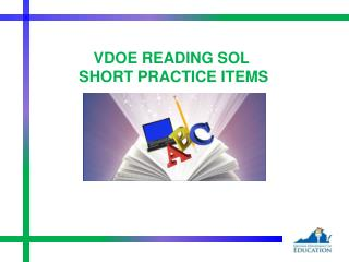 VDOE READING SOL  SHORT PRACTICE ITEMS