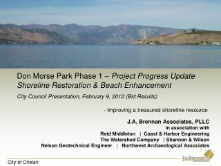 Don Morse Park Phase 1 –  Project Progress Update Shoreline Restoration & Beach Enhancement City Council Presentation,