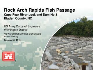 Rock Arch Rapids Fish Passage Cape Fear River Lock and Dam No.1 Bladen County, NC