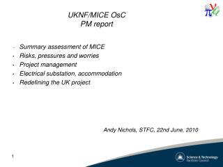 UKNF/MICE  OsC PM report