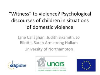 """Witness"" to violence? Psychological discourses of children in situations of domestic violence"