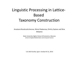 Linguistic Processing in Lattice-Based  Taxonomy Construction