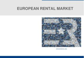 EUROPEAN  RENTAL MARKET