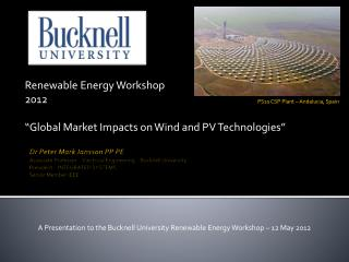 "Renewable Energy Workshop  2012 ""Global Market Impacts on  Wind  and PV  Technologies"""