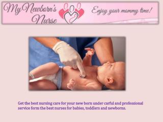 My New Borns Nurse