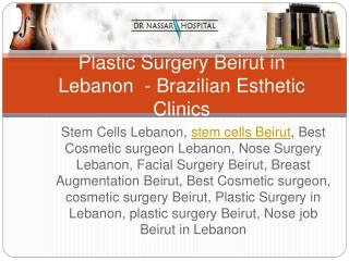 Plastic Surgery in Lebanon | Cosmetic Surgery Beirut - Brazi