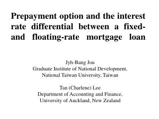 Prepayment option and the interest rate differential between a fixed- and floating-rate mortgage loan