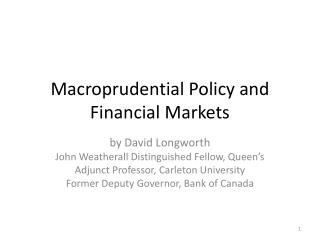 Macroprudential Policy and Financial Markets
