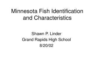 minnesota fish identification and characteristics