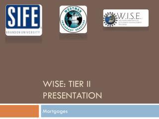 WISE: Tier II Presentation