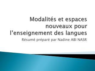 Modalités  et  espaces  nouveaux pour  l'enseignement  des  langues
