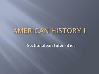 AMERICAN History i