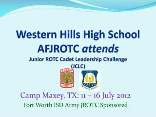 Western Hills High School  AFJROTC  attends Junior ROTC Cadet Leadership Challenge  (JCLC)