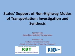 States' Support of Non-Highway Modes  of Transportation: Investigation and Synthesis