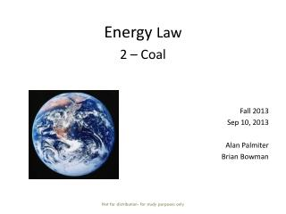 Energy  Law  2 – Coal