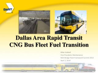 Dallas Area Rapid Transit CNG Bus Fleet Fuel Transition