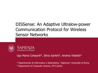 DISSense: An Adaptive Ultralow-power Communication Protocol for Wireless Sensor Networks